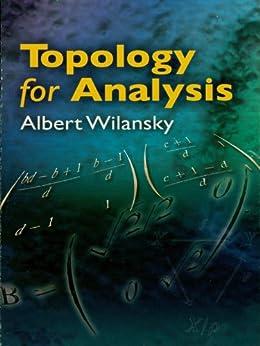 """Topology for Analysis (Dover Books on Mathematics) (English Edition)"",作者:[Wilansky, Albert]"