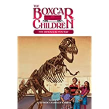 The Dinosaur Mystery (The Boxcar Children Mysteries Book 44) (English Edition)