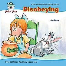 Disobeying (Help Me Be Good) (English Edition)