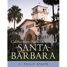 Californian Architecture in Santa Barbara (English Edition)