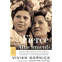 Fierce Attachments: A Memoir (FSG Classics) (English Edition)