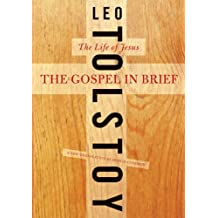 The Gospel in Brief: The Life of Jesus (Harper Perennial Modern Thought) (English Edition)