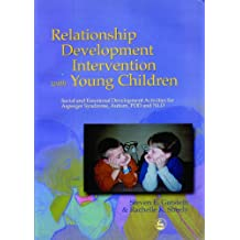 Relationship Development Intervention with Young Children: Social and Emotional Development Activities for Asperger Syndrome, Autism, PDD and NLD (English Edition)