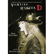 Vampire Hunter D Volume 10: Dark Nocturne (English Edition)