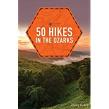 50 Hikes in the Ozarks (2nd Edition)  (Explorer's 50 Hikes) (English Edition)