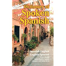 Dictionary of Spoken Spanish (Dover Language Guides Spanish) (English Edition)