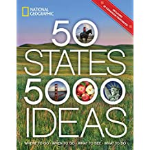 50 States, 5,000 Ideas: Where to Go, When to Go, What to See, What to Do (English Edition)