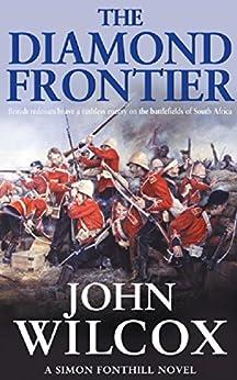 """The Diamond Frontier (Simon Fonthill Series Book 3) (English Edition)"",作者:[John Wilcox]"