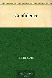 Confidence (免費公版書) (English Edition)