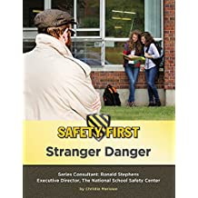 Stranger Danger (Safety First) (English Edition)