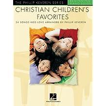 Christian Children's Favorites: The Phillip Keveren Series (English Edition)