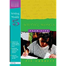 Writing Models Year 5 (English Edition)
