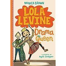 Lola Levine: Drama Queen (English Edition)