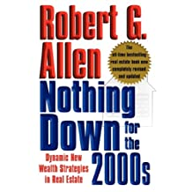 Nothing Down for the 2000s: Dynamic New Wealth Strategies in Real Estate (English Edition)