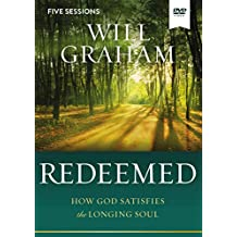 Redeemed Video Study: How God Satisfies the Longing Soul