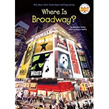 Where Is Broadway? (Where Is?) (English Edition)