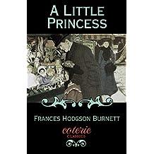 A Little Princess (Coterie Classics) (English Edition)