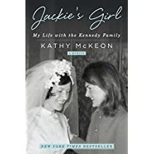 Jackie's Girl: My Life with the Kennedy Family (English Edition)