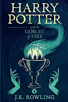 """Harry Potter and the Goblet of Fire (English Edition)"",作者:[Rowling, J.K.]"