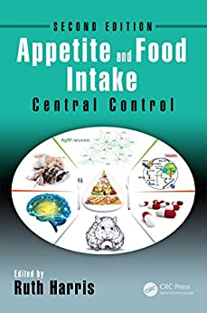 """Appetite and Food Intake: Central Control, Second Edition (English Edition)"",作者:[Ruth Harris]"