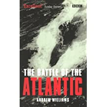 The Battle Of The Atlantic (English Edition)