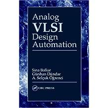 Analog VLSI Design Automation (VLSI Circuits) (English Edition)