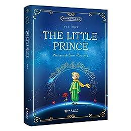 """""""世界经典文学名著系列:小王子The Little Prince(全英文版) (English Edition)"""",作者:[安东尼·德·圣埃克苏佩里]"""
