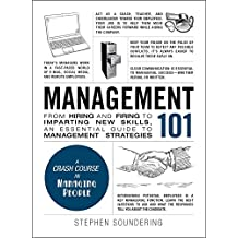 Management 101: From Hiring and Firing to Imparting New Skills, an Essential Guide to Management Strategies (Adams 101) (English Edition)