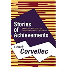 Stories of Achievements: Narrative Features of Organizational Performance (English Edition)