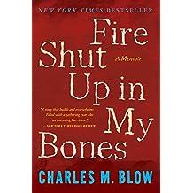 Fire Shut Up in My Bones (English Edition)