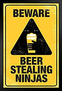 Poster Foundry Beware Beer Stealing Ninjas 标志幽默标志 裱框海报 14x20 inches 169176