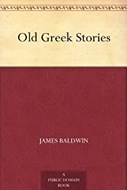 Old Greek Stories (免費公版書) (English Edition)
