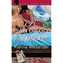 A San Diego Romance (Mills & Boon Kimani) (Millionaire Moguls, Book 6) (English Edition)
