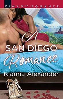 """A San Diego Romance (Mills & Boon Kimani) (Millionaire Moguls, Book 6) (English Edition)"",作者:[Alexander, Kianna]"