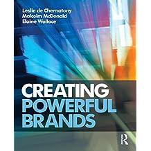 Creating Powerful Brands (English Edition)