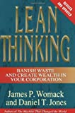 Lean Thinking: Banish Waste and Create Wealth in Your Corporation, Revised and Updated