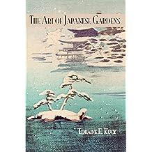 Art Of Japanese Gardens (Kegan Paul Japan Library) (English Edition)