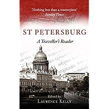 St Petersburg: A Traveller's Reader (English Edition)