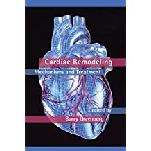 Cardiac Remodeling: Mechanisms and Treatment (Fundamental and Clinical Cardiology Book 54) (English Edition)