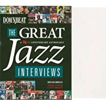DownBeat - The Great Jazz Interviews: A 75th Anniversary Anthology (English Edition)