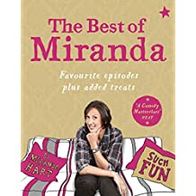 The Best of Miranda: Favourite episodes plus added treats – such fun! (English Edition)