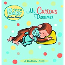 Curious Baby My Curious Dreamer (Curious Baby Curious George) (English Edition)