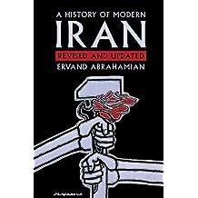 A History of Modern Iran (English Edition)