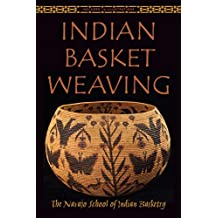Indian Basket Weaving (English Edition)