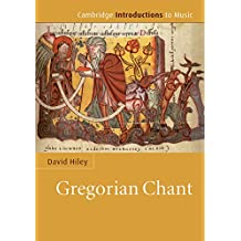 Gregorian Chant (Cambridge Introductions to Music) (English Edition)