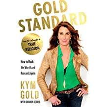 Gold Standard: How to Rock the World and Run an Empire (English Edition)
