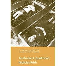 Australia's Liquid Gold (MItchell Beazley Classic Wine Library) (English Edition)