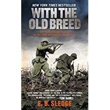 With the Old Breed: At Peleliu and Okinawa (English Edition)