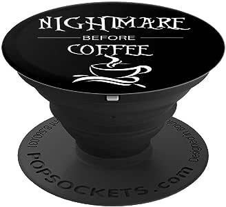 Halloween Nightmare Before Coffee 女式趣味 - PopSockets 手机和平板电脑抓握支架260027  黑色