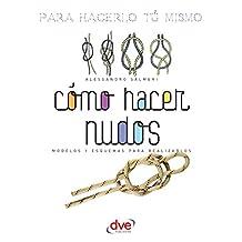 Como Hacer Nudos (Spanish Edition)